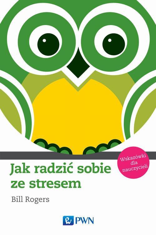 Jak radzić sobie ze stresem. Wskazówki dla nauczycieli - Ebook (Książka na Kindle) do pobrania w formacie MOBI