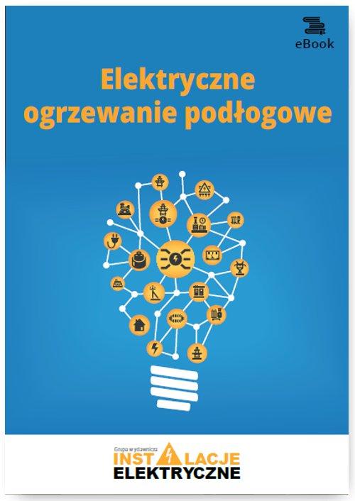 Elektryczne ogrzewanie podłogowe - Ebook (Książka PDF) do pobrania w formacie PDF