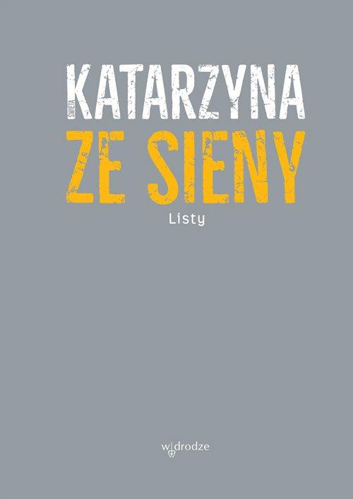 Listy św. Katarzyny ze Sieny - Ebook (Książka EPUB) do pobrania w formacie EPUB