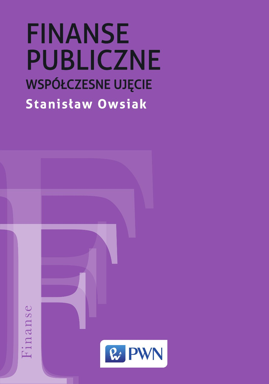Finanse publiczne. Współczesne ujęcie - Ebook (Książka EPUB) do pobrania w formacie EPUB