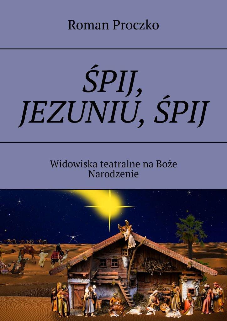 ŚPIJ, JEZUNIU,ŚPIJ - Ebook (Książka na Kindle) do pobrania w formacie MOBI