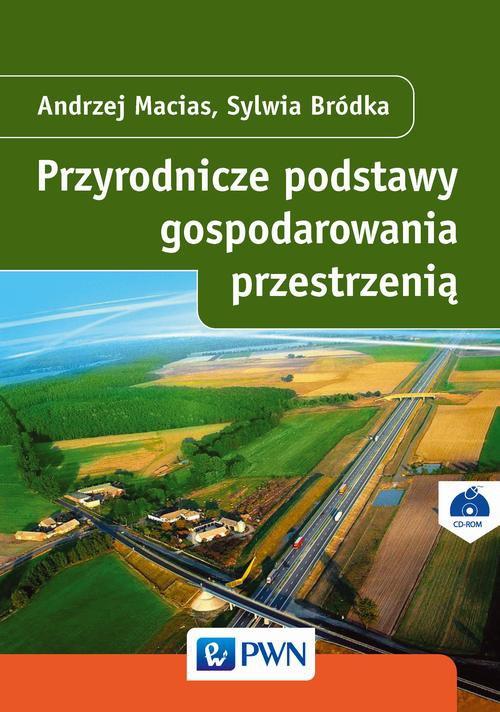 Przyrodnicze podstawy gospodarowania przestrzenią - Ebook (Książka EPUB) do pobrania w formacie EPUB