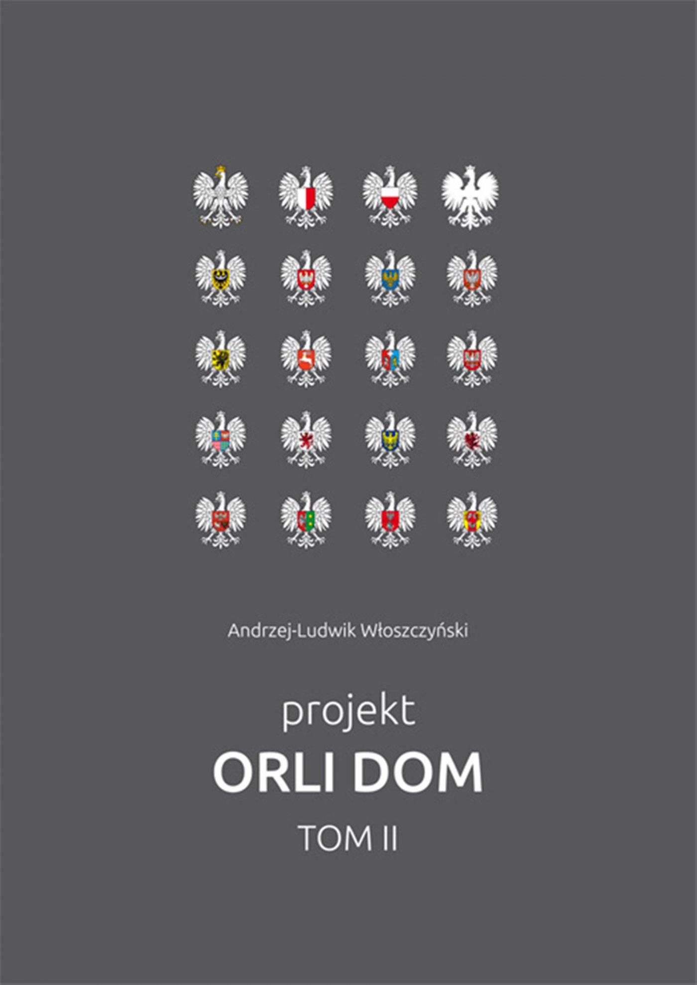 Projekt Orli Dom. Tom II - Ebook (Książka PDF) do pobrania w formacie PDF