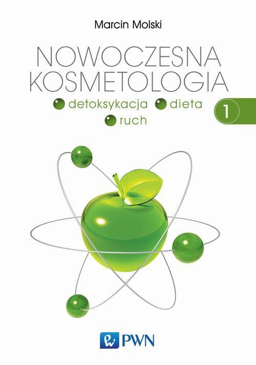 Nowoczesna kosmetologia. Tom 1 - Ebook (Książka na Kindle) do pobrania w formacie MOBI