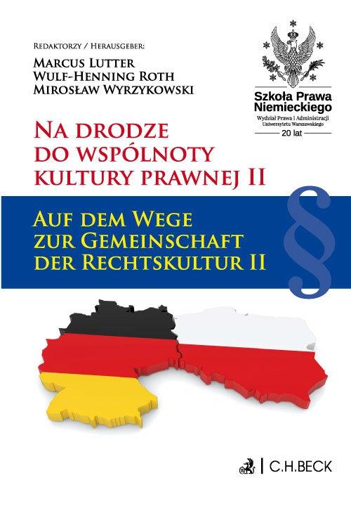 Na drodze do wspólnoty kultury prawnej II. Auf dem Wege zur Gemeinschaft der Rechtskultur II - Ebook (Książka PDF) do pobrania w formacie PDF