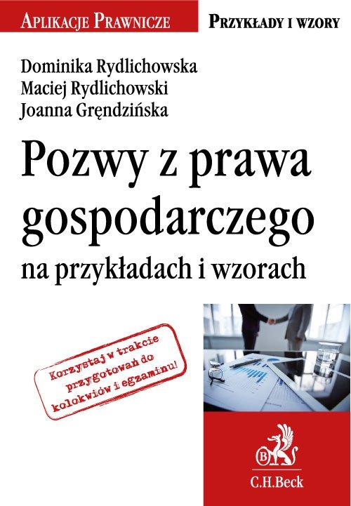 Pozwy z prawa gospodarczego na przykładach i wzorach - Ebook (Książka PDF) do pobrania w formacie PDF