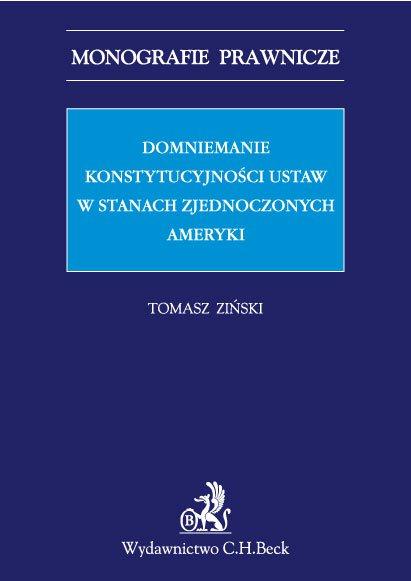 Domniemanie konstytucyjności ustaw w Stanach Zjednoczonych Ameryki - Ebook (Książka PDF) do pobrania w formacie PDF