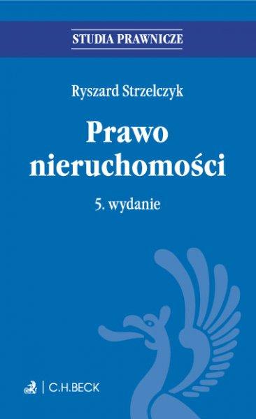 Prawo nieruchomości. Wydanie 5 - Ebook (Książka PDF) do pobrania w formacie PDF