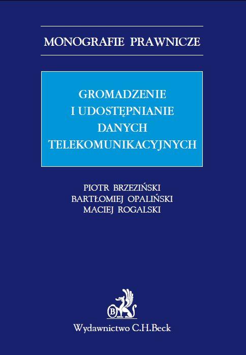 Gromadzenie i udostępnianie danych telekomunikacyjnych - Ebook (Książka PDF) do pobrania w formacie PDF