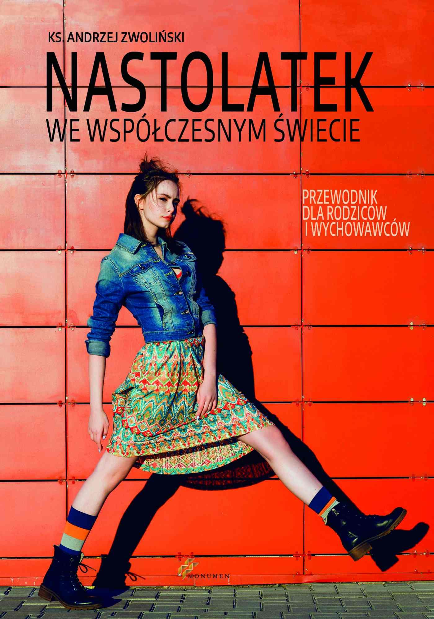 Nastolatek we współczesnym świecie - Ebook (Książka na Kindle) do pobrania w formacie MOBI