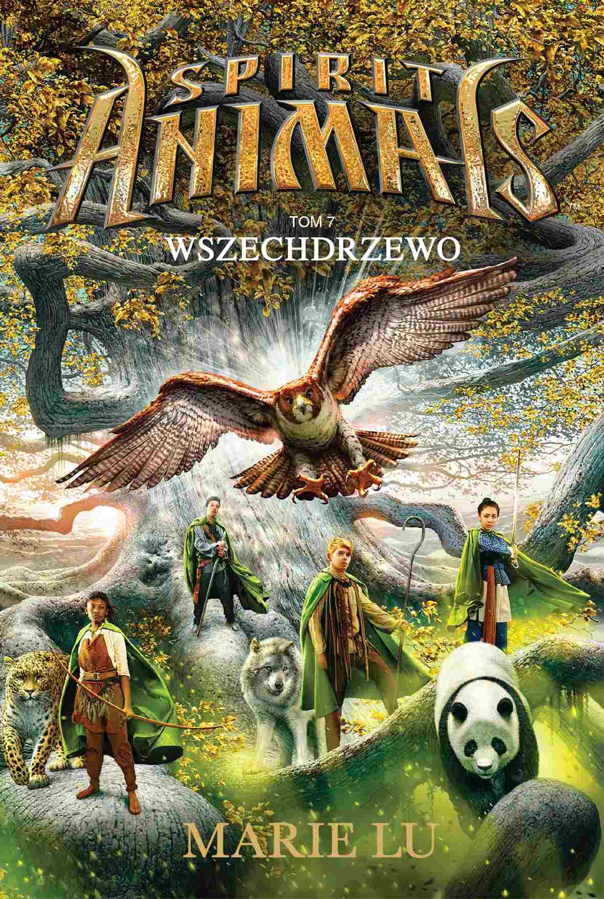 Spirit Animals. Tom VII. Wszechdrzewo - Ebook (Książka na Kindle) do pobrania w formacie MOBI