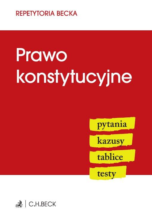 Prawo konstytucyjne. Pytania. Kazusy. Tablice. Testy - Ebook (Książka PDF) do pobrania w formacie PDF