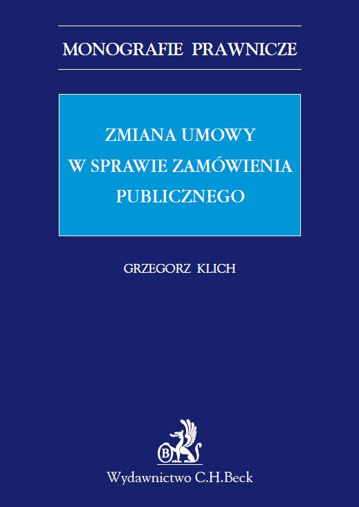 Zmiana umowy w sprawie zamówienia publicznego - Ebook (Książka PDF) do pobrania w formacie PDF