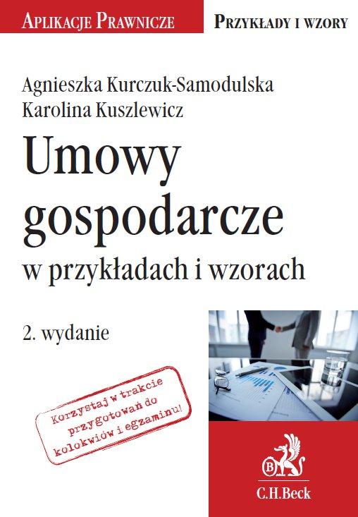 Umowy gospodarcze w przykładach i wzorach - Ebook (Książka PDF) do pobrania w formacie PDF