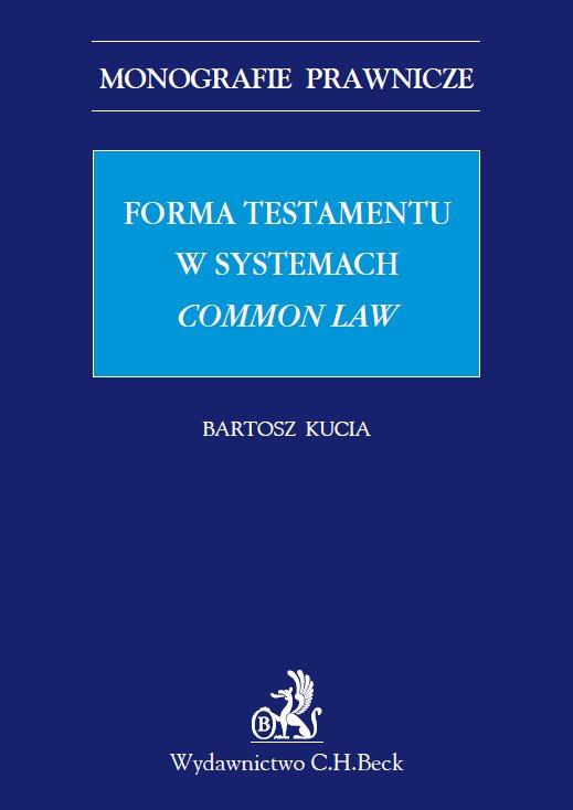 Forma testamentu w systemach common law - Ebook (Książka PDF) do pobrania w formacie PDF