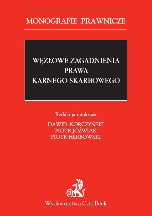 Węzłowe zagadnienia prawa karnego skarbowego - Ebook (Książka PDF) do pobrania w formacie PDF
