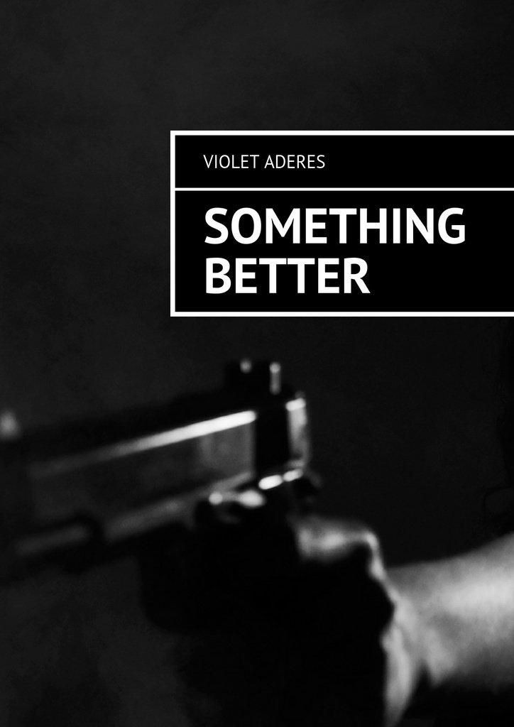 Something Better - Ebook (Książka na Kindle) do pobrania w formacie MOBI