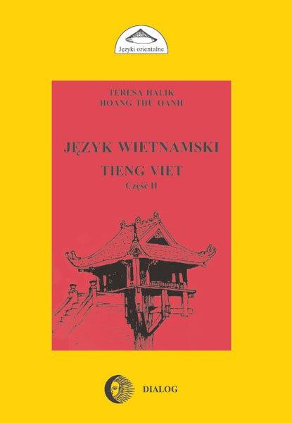 Język wietnamski. Podręcznik część II - Ebook (Książka PDF) do pobrania w formacie PDF