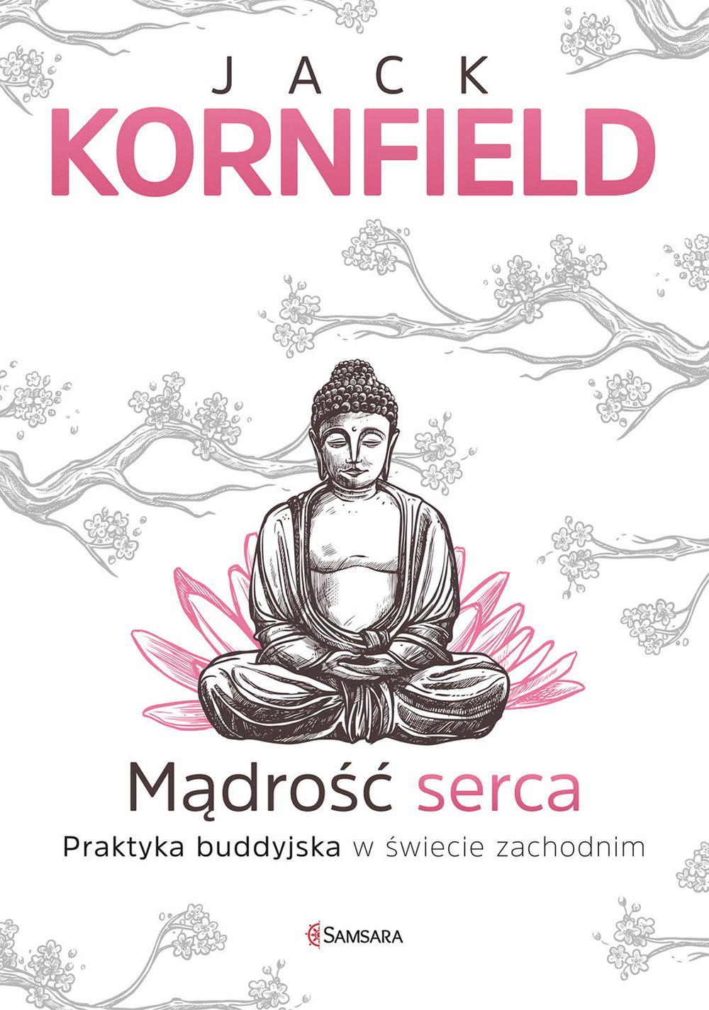 Mądrość serca. Praktyka buddyjska w świecie zachodnim - Ebook (Książka na Kindle) do pobrania w formacie MOBI