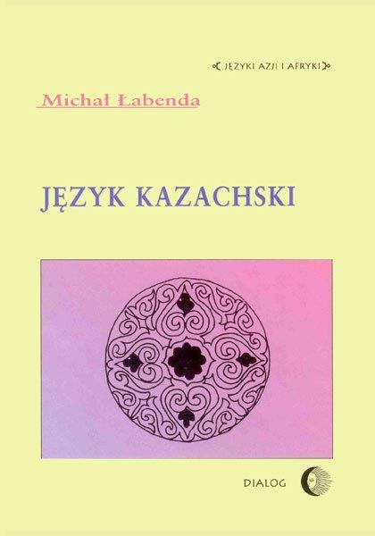 Język kazachski - Ebook (Książka PDF) do pobrania w formacie PDF