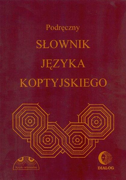 Podręczny słownik języka koptyjskiego - Ebook (Książka PDF) do pobrania w formacie PDF