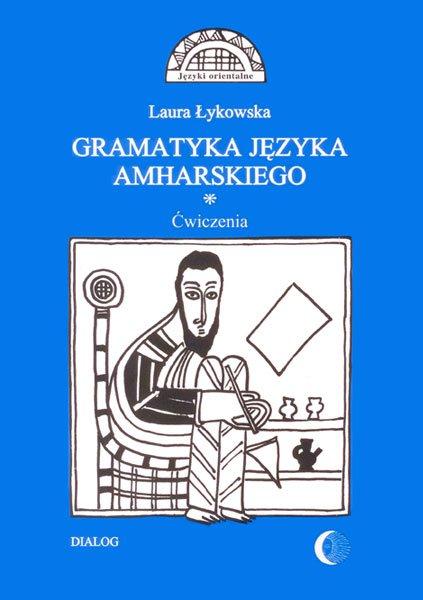 Gramatyka języka amharskiego. Ćwiczenia - Ebook (Książka PDF) do pobrania w formacie PDF