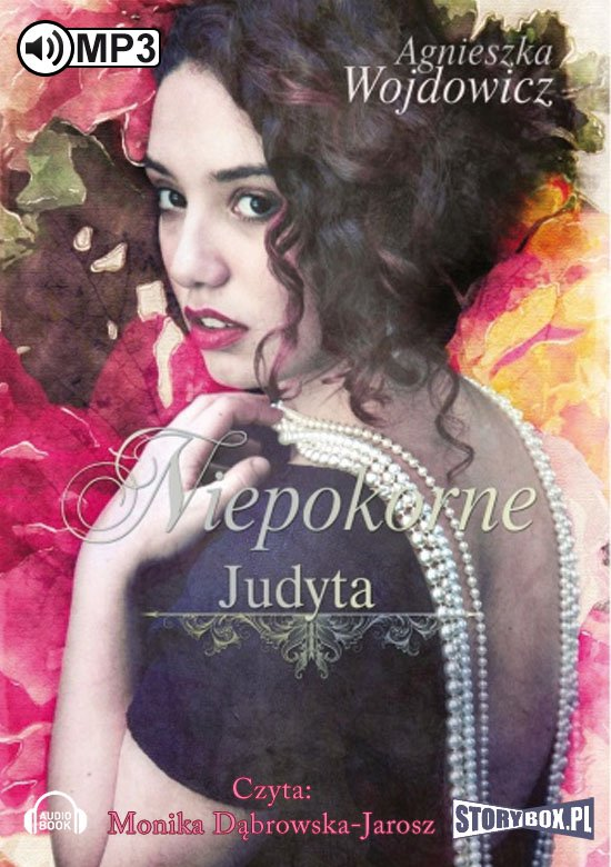 Niepokorne. Judyta - Audiobook (Książka audio MP3) do pobrania w całości w archiwum ZIP