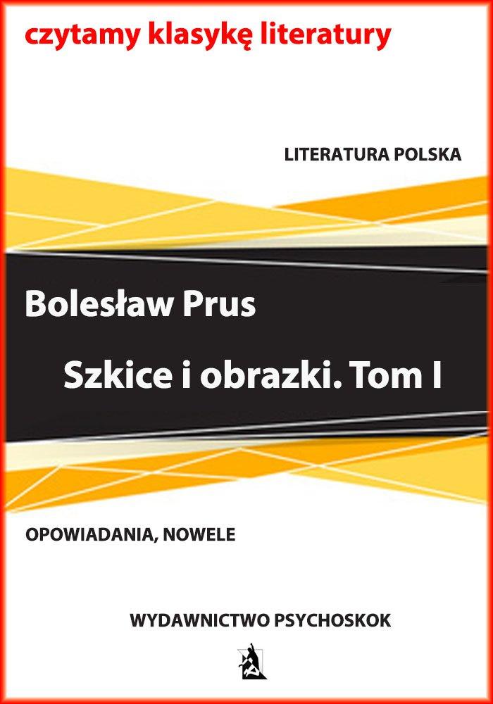Szkice i obrazki. Tom I - Ebook (Książka na Kindle) do pobrania w formacie MOBI