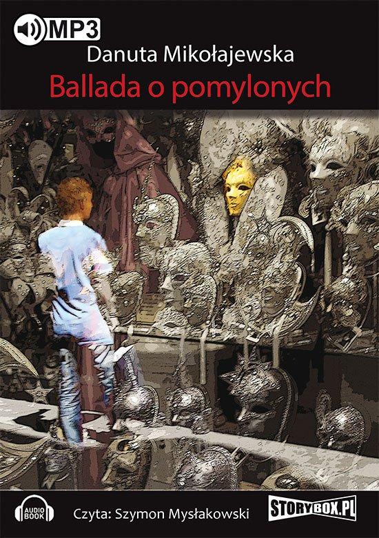 Ballada o pomylonych - Audiobook (Książka audio MP3) do pobrania w całości w archiwum ZIP