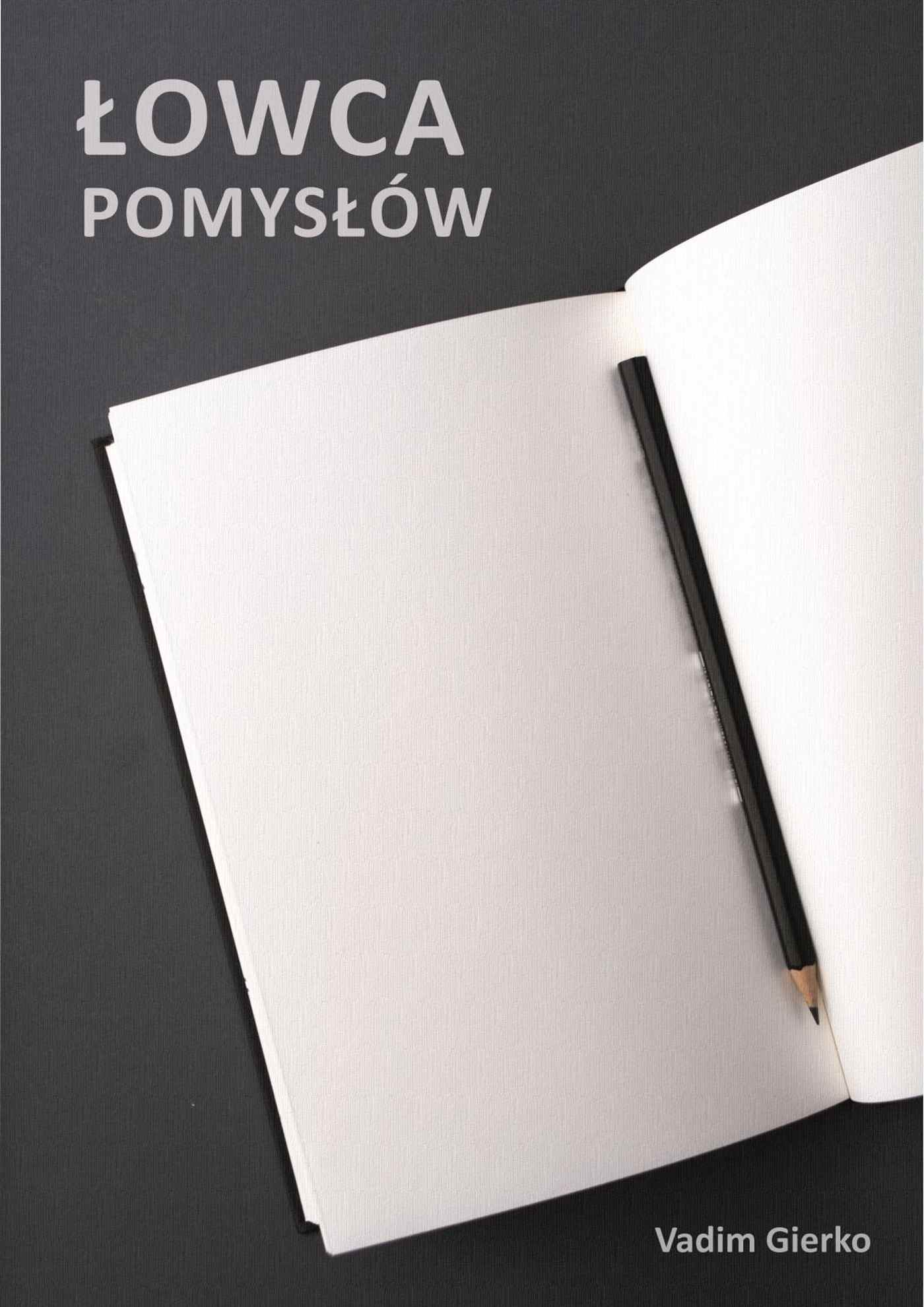 Łowca Pomysłów - Ebook (Książka na Kindle) do pobrania w formacie MOBI