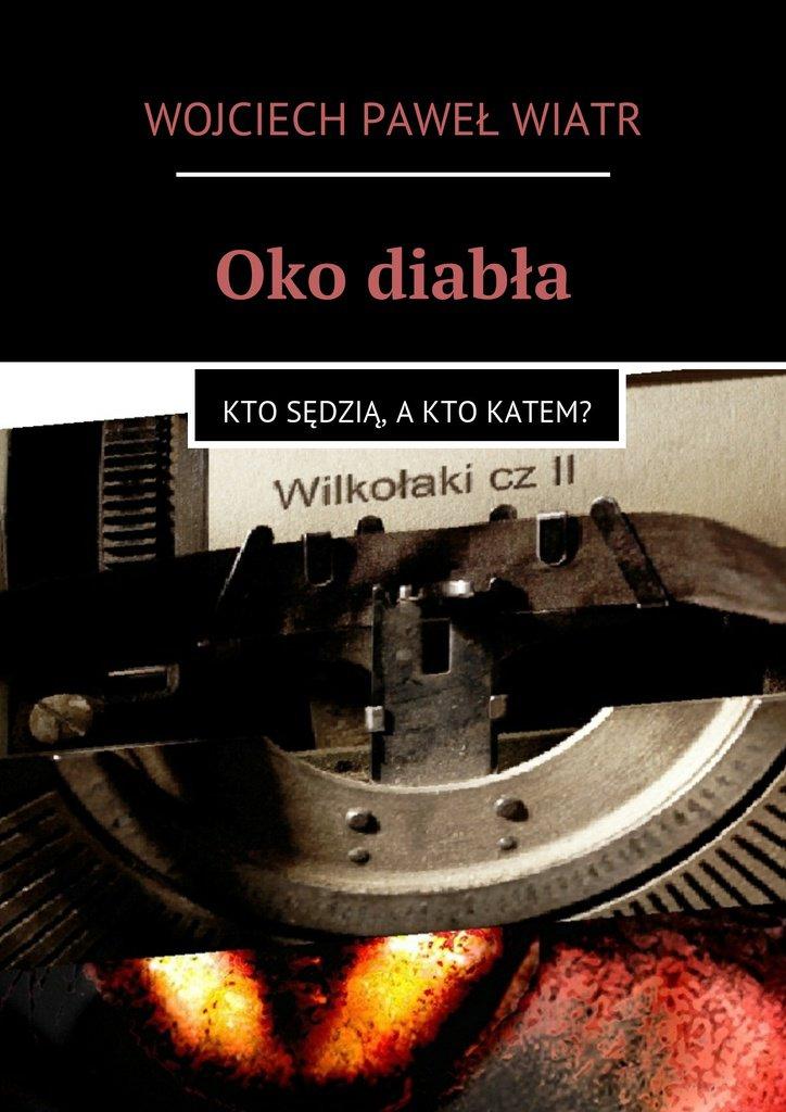 Oko diabła - Ebook (Książka na Kindle) do pobrania w formacie MOBI