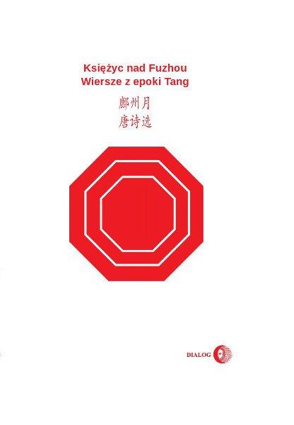 Księżyc nad Fuzhou. Wiersze z epoki Tang - Ebook (Książka EPUB) do pobrania w formacie EPUB