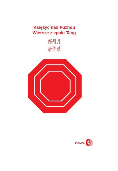 Księżyc nad Fuzhou. Wiersze z epoki Tang - Ebook (Książka na Kindle) do pobrania w formacie MOBI