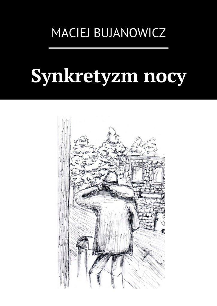 Synkretyzmnocy - Ebook (Książka EPUB) do pobrania w formacie EPUB
