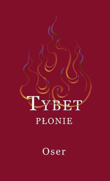 Tybet płonie - Ebook (Książka na Kindle) do pobrania w formacie MOBI