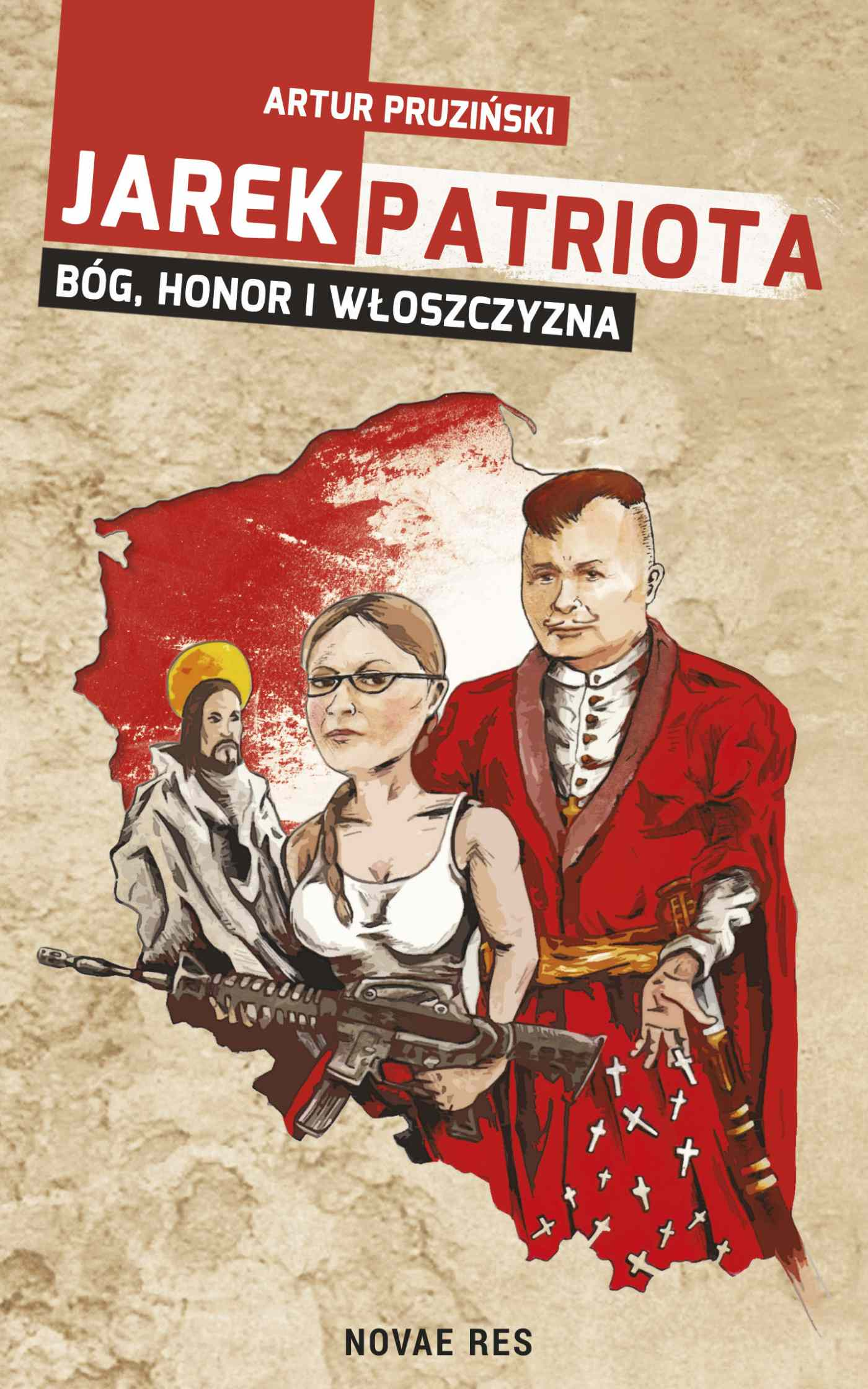 Jarek Patriota: Bóg, honor i włoszczyzna - Ebook (Książka EPUB) do pobrania w formacie EPUB