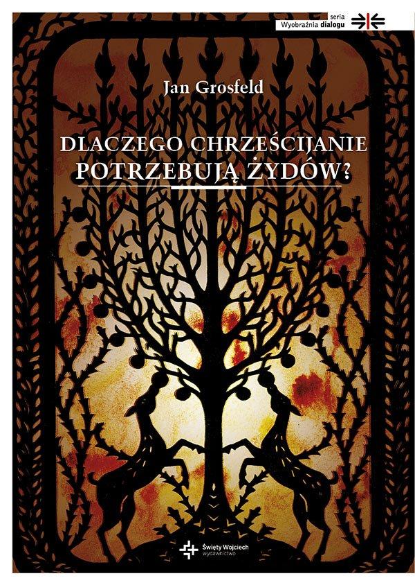 Dlaczego chrześcijanie potrzebują Żydów? - Ebook (Książka na Kindle) do pobrania w formacie MOBI