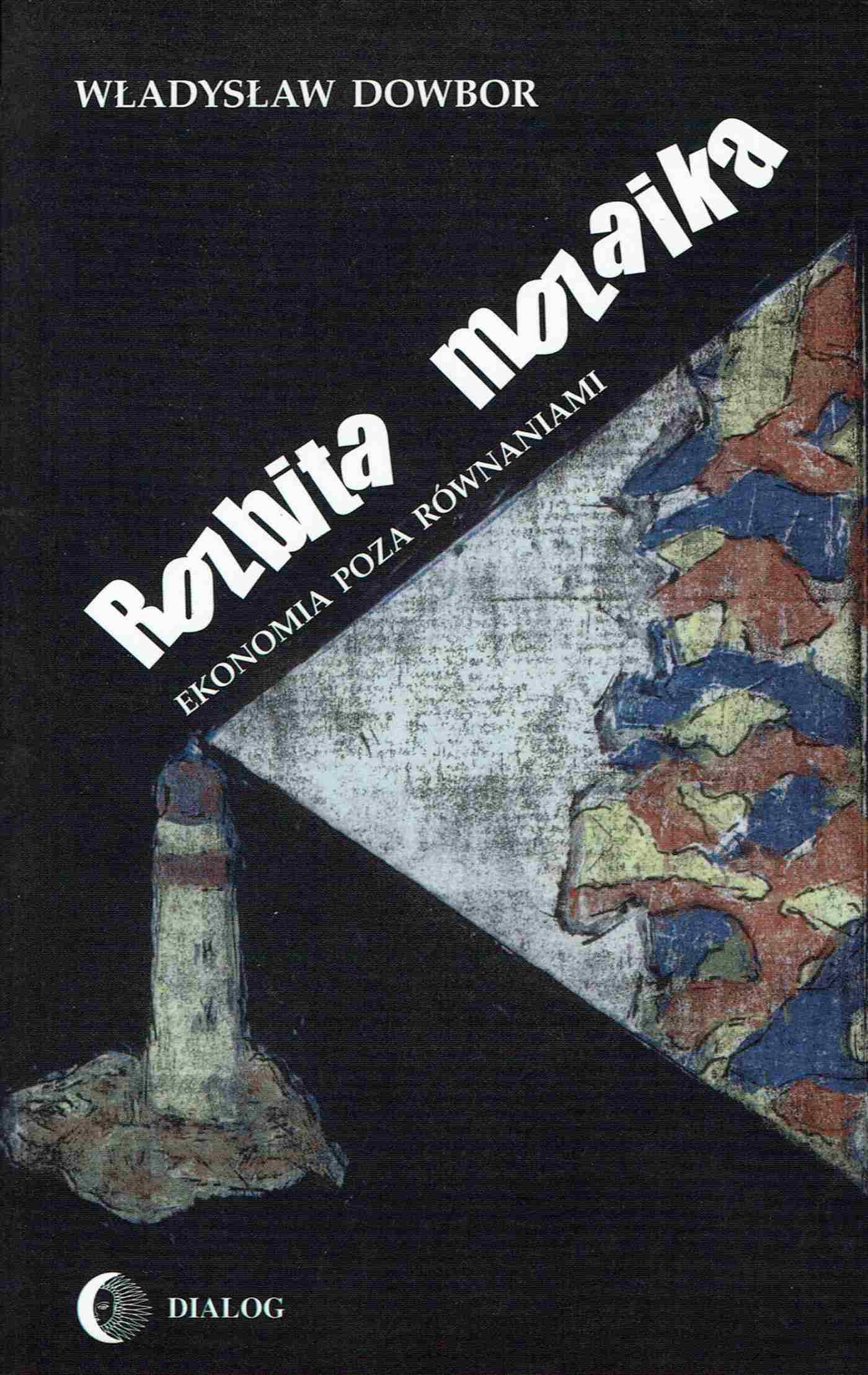 Rozbita mozaika. Ekonomia poza równaniami - Ebook (Książka na Kindle) do pobrania w formacie MOBI