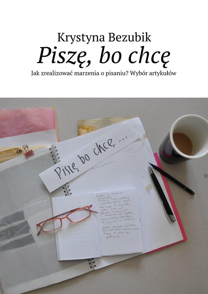 Piszę, bochcę - Ebook (Książka EPUB) do pobrania w formacie EPUB