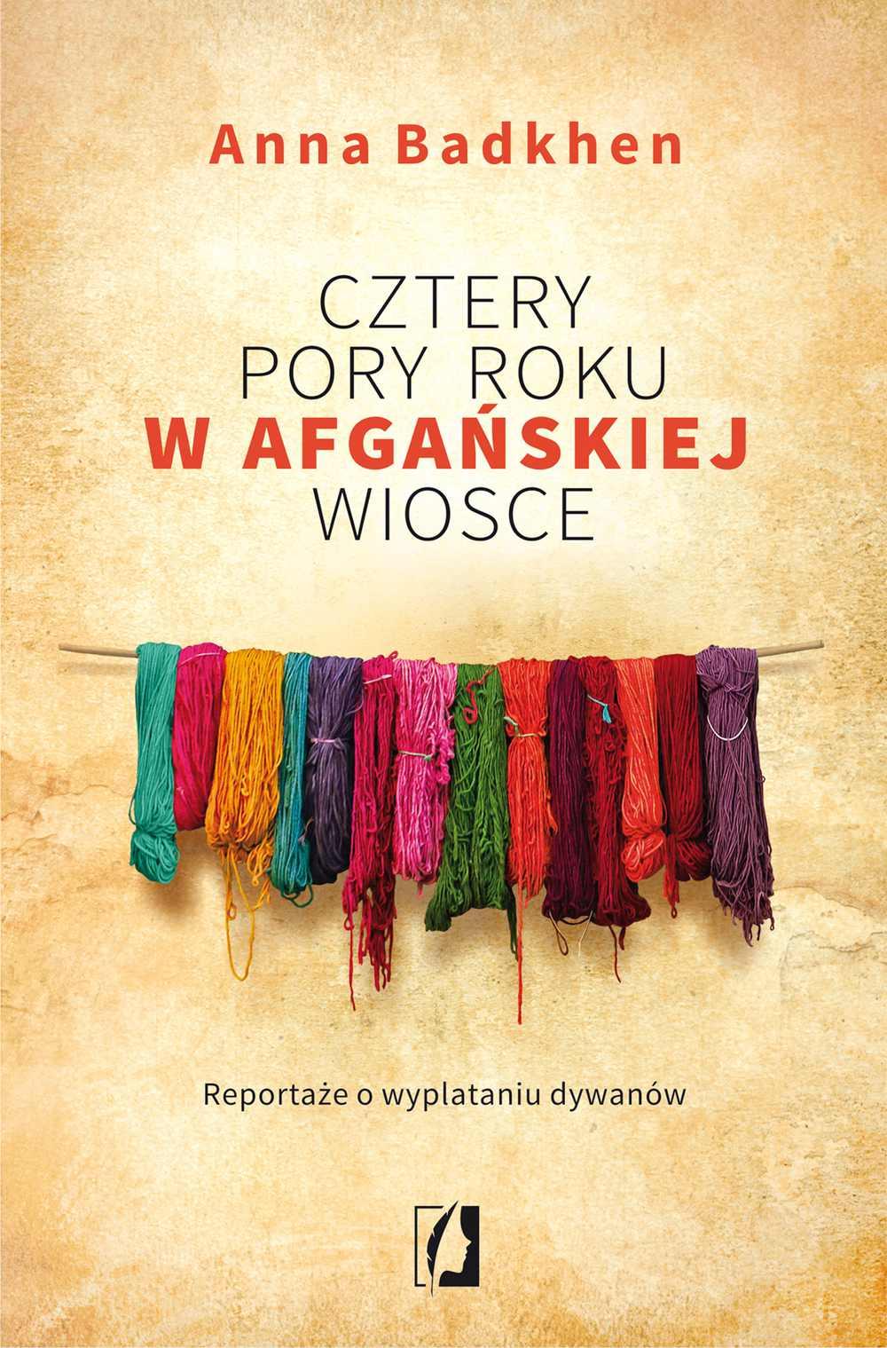 Cztery pory roku w afgańskiej wiosce. Reportaże o wyplataniu dywanów - Ebook (Książka EPUB) do pobrania w formacie EPUB