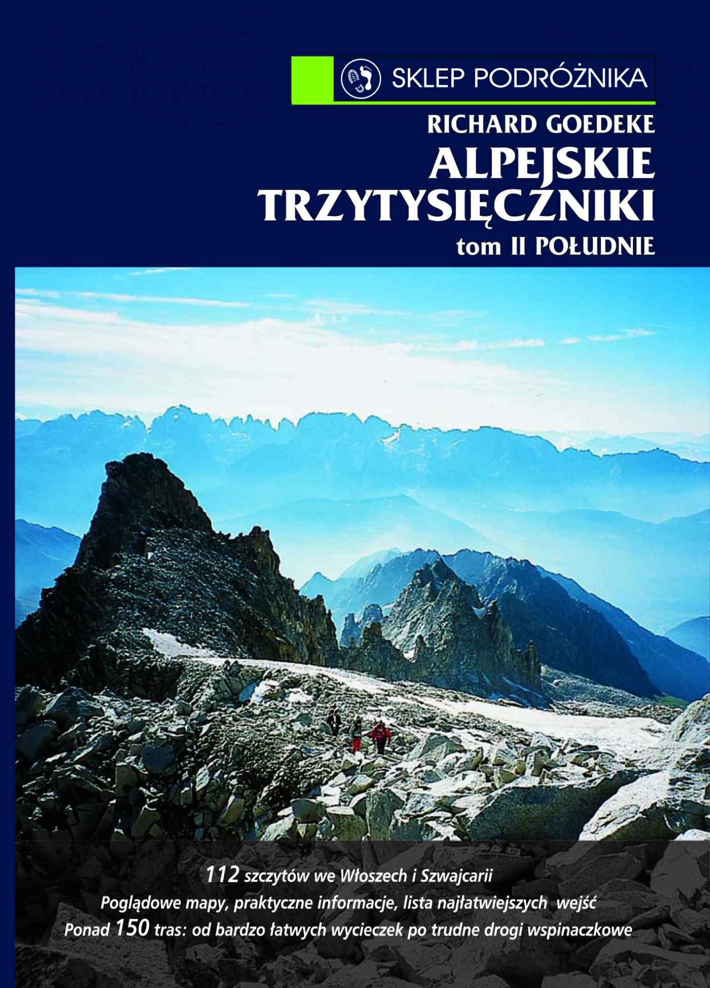 Alpejskie trzytysięczniki. Tom II. Południe. Południowa część Centralnych Alp Wschodnich i Dolomity - Ebook (Książka na Kindle) do pobrania w formacie MOBI