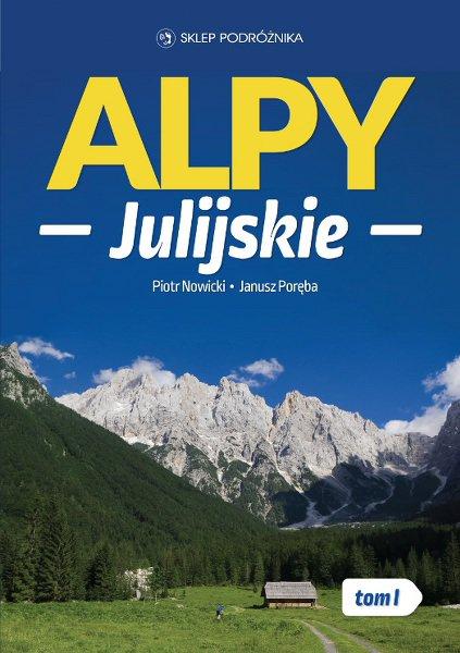 Alpy Julijskie. Tom I - Ebook (Książka na Kindle) do pobrania w formacie MOBI