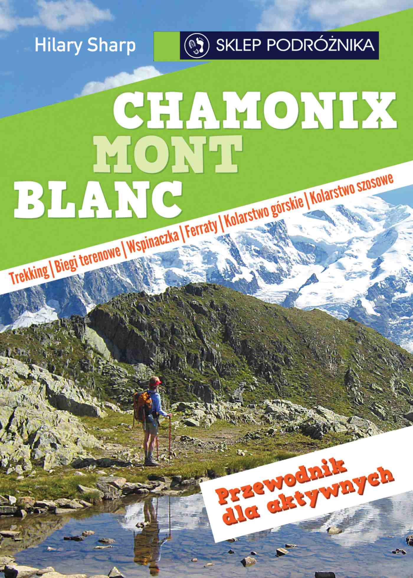 Chamonix-Mont-Blanc. Przewodnik dla aktywnych - Ebook (Książka na Kindle) do pobrania w formacie MOBI