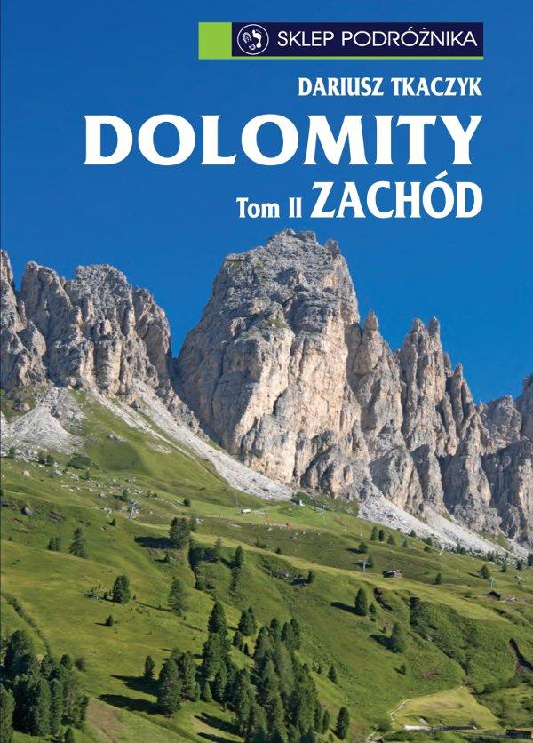 Dolomity. Tom II. Zachód - Ebook (Książka na Kindle) do pobrania w formacie MOBI