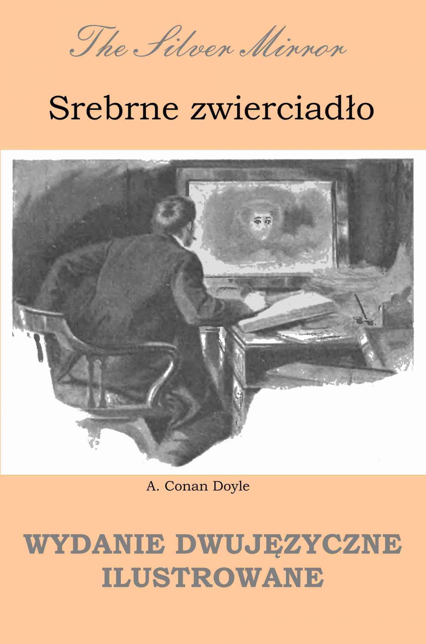 Srebrne zwierciadło. Wydanie dwujęzyczne ilustrowane - Ebook (Książka PDF) do pobrania w formacie PDF