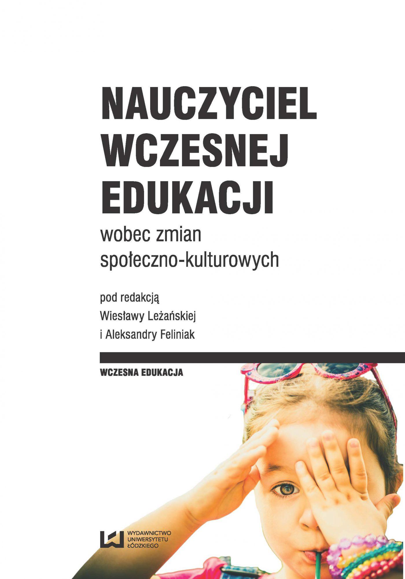 Nauczyciel wczesnej edukacji wobec zmian społeczno-kulturowych - Ebook (Książka PDF) do pobrania w formacie PDF