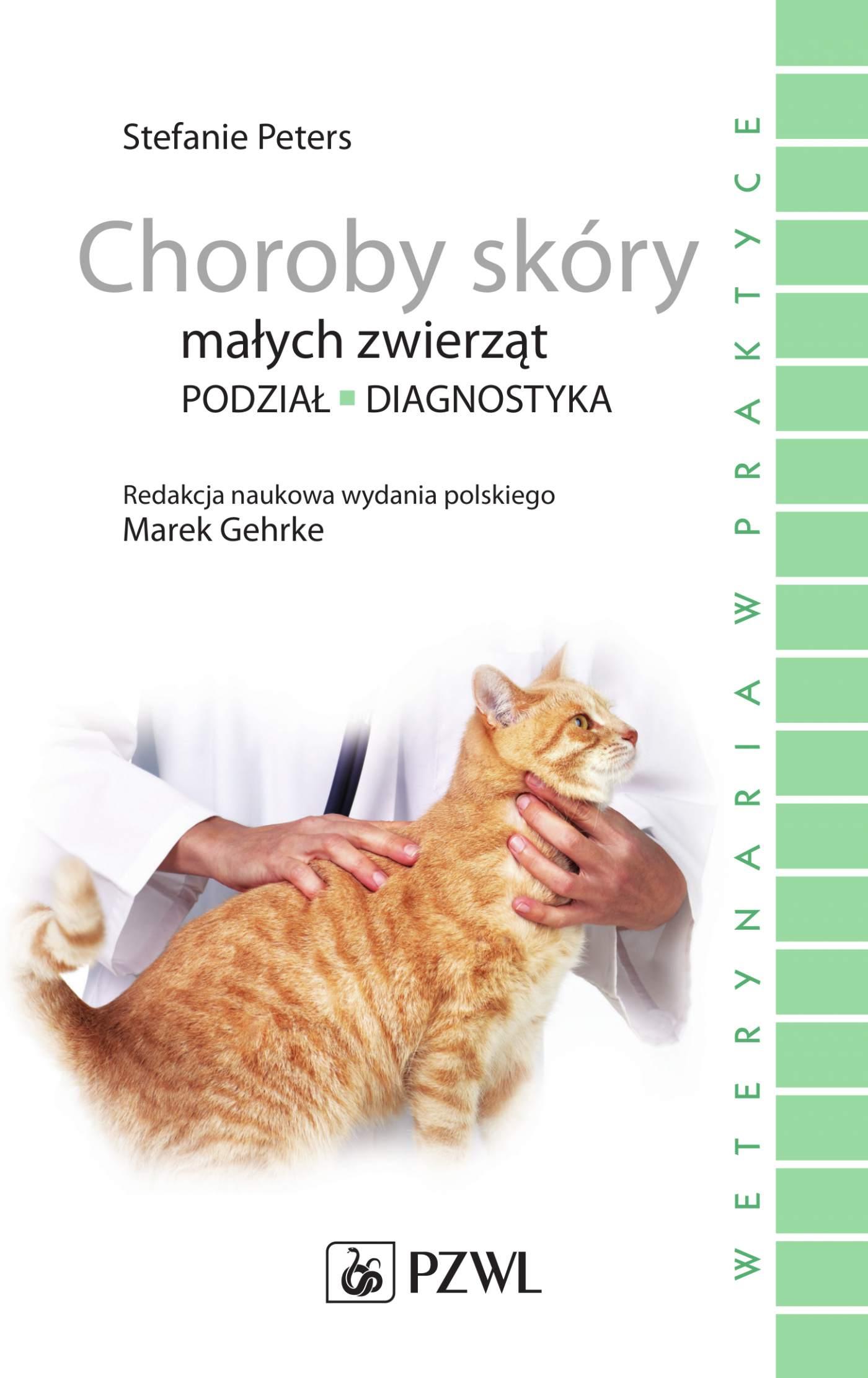 Choroby skóry małych zwierząt - Ebook (Książka na Kindle) do pobrania w formacie MOBI
