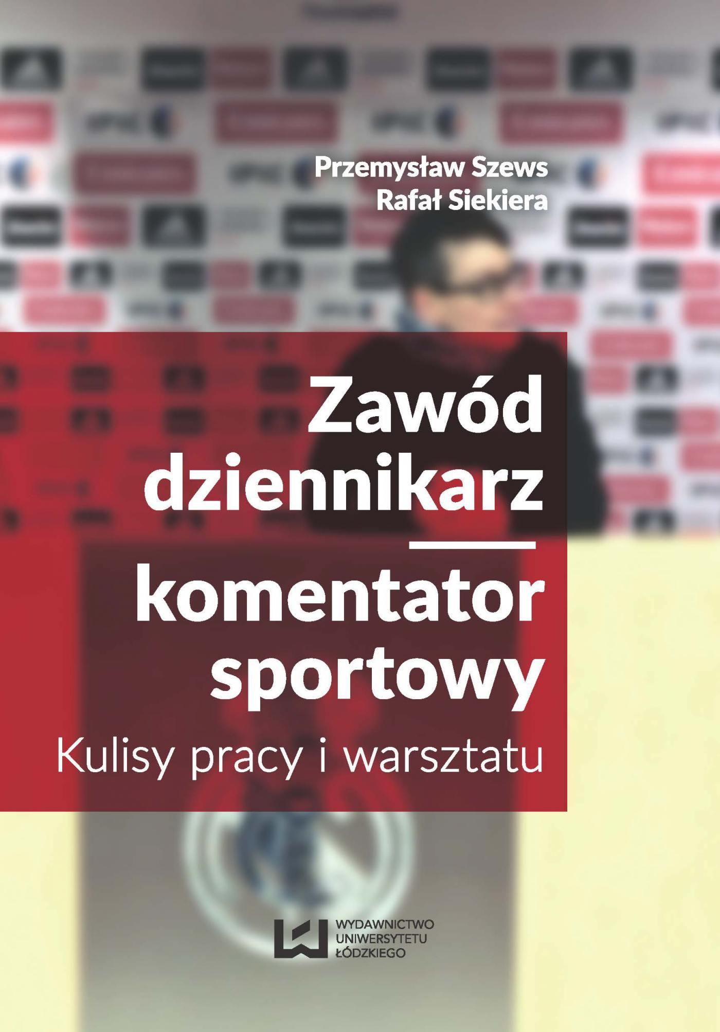 Zawód dziennikarz/komentator sportowy. Kulisy pracy i warsztatu - Ebook (Książka PDF) do pobrania w formacie PDF