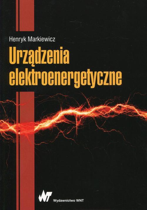 Urządzenia elektroenergetyczne - Ebook (Książka PDF) do pobrania w formacie PDF