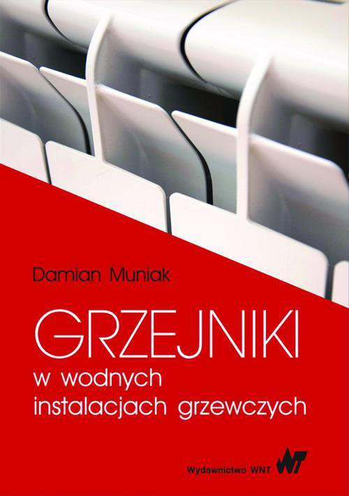 Grzejniki w wodnych instalacjach grzewczych - Ebook (Książka PDF) do pobrania w formacie PDF